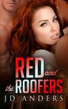 Red and the Roofers by JD Anders