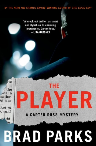 The Player: A Mystery (Carter Ross, #5)