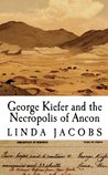 George Kiefer and the Necropolis of Ancon