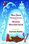 Ace Jones: Misadventures in a Winter Wonderland