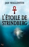 L'Étoile de Strindberg (French Edition)
