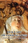 Our Lady of Good Success by Marian Therese Horvat