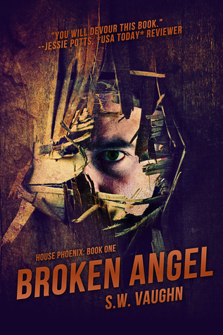 Broken Angel by S.W. Vaughn
