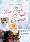 Paw Prints at Owl Cottage: The Heartwarming True Story of One Man and His Cats