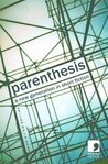 Parenthesis: A New Generation in Short Fiction