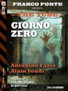 Giorno Zero: 3 (The Tube) (Italian Edition)