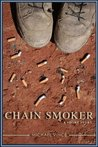 Chain Smoker: A Short Story