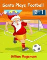 Santa Plays Football