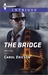The Bridge by Carol Ericson