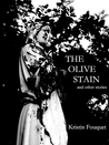 The Olive Stain and other stories