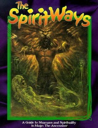 The Spirit Ways (Mage: the Ascension)