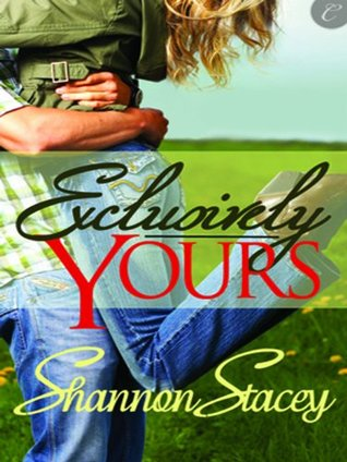 Exclusively Yours by Shannon Stacey
