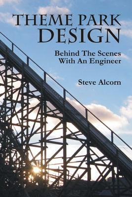 Theme Park Design by Steve Alcorn