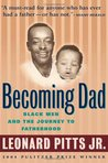 Becoming Dad: Black Men and the Journey to Fatherhood