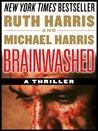 BRAINWASHED, Killer Thrillers Series, Book #1