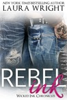 Rebel Ink (Wicked Ink Chronicles, #3)