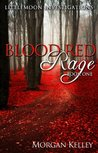 Blood Red Rage (LIttlemoon Investigations)