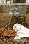 And Then The Rain (The Elements of Change Series)