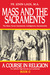 Mass and the Sacraments by John Laux