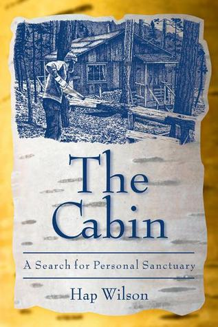 The Cabin by Wilson Hap