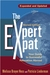 The Expert Expat: Your Guide to Successful Relocation Abroad; Moving, Living, Thriving