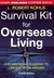 Survival Kit for Overseas Living, 4th ed.: For Americans Planning to Live and Work Abroad