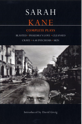Complete Plays by Sarah Kane