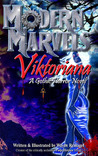 Modern Marvels - Viktoriana by Wayne Reinagel