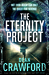 The Eternity Project by Dean  Crawford