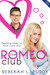 The Romeo Club by Rebekah L. Purdy