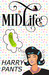 Midlife (A Crazy Stupid Love Story)
