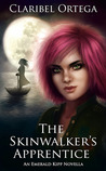 The Skinwalker's Apprentice by Claribel Ortega