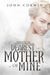 Dearest Mother of Mine by John Corwin