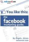 You Like This: The Facebook Marketing Guide