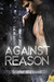 Against Reason