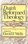 Dutch Reformed Theology