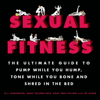 Sexual Fitness by D.J. Gugenheim