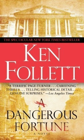 A Dangerous Fortune - Ken Follett