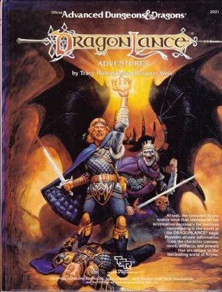 Dragonlance Adventures by Tracy Hickman