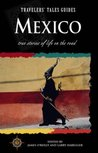 Travelers' Tales Mexico (Country Guides)