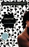 Conception: A Novel