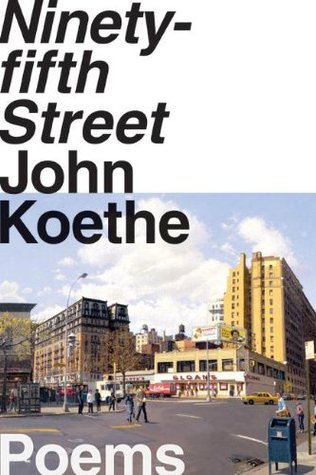 Ninety-fifth Street by John Koethe