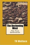 The Beckoning West