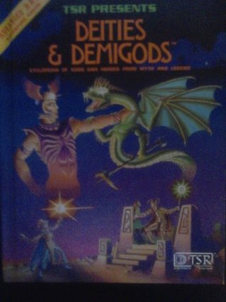 Deities & Demigods by James M. Ward