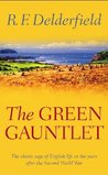 The Green Gauntlet: A Horseman Riding By: Volume 3