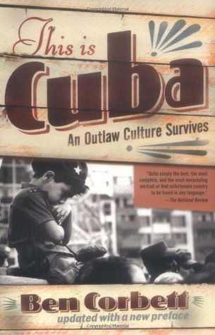 This Is Cuba: An Outlaw Culture Survives