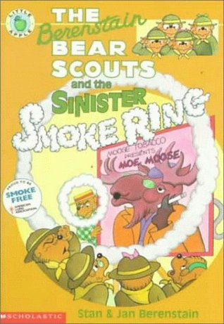 The Berenstain Bear Scouts and the Sinister Smoke Ring by Stan Berenstain