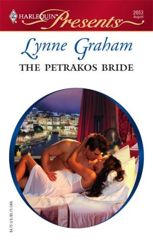 The Petrakos Bride (Greek Tycoons) by Lynne Graham