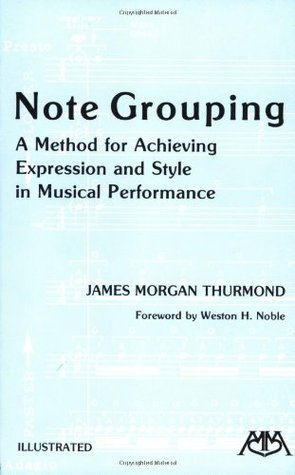 Note Grouping by James Morgan Thurmond