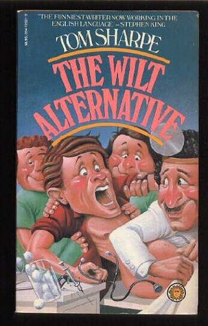 The Wilt Alternative by Tom Sharpe
